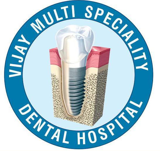 Vijay Multi Speciality Dental Hospital