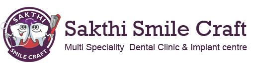 Sakthi Smile Craft - A Multispeciality Dental Clinic & Implant Centre
