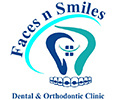 Faces N Smiles Dental and Orthodontic Clinic