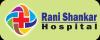 Rani Shankar Hospital & Diabetic Centre