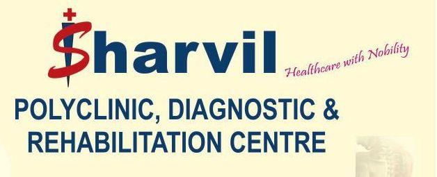 Sharvil Polyclinic, Diagnostic & Rehabiliation Centre