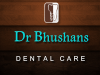 Dr Bhushans Dental Care