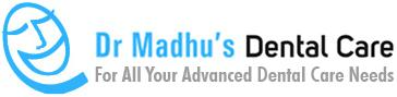 Dr. Madhu's Dental Care