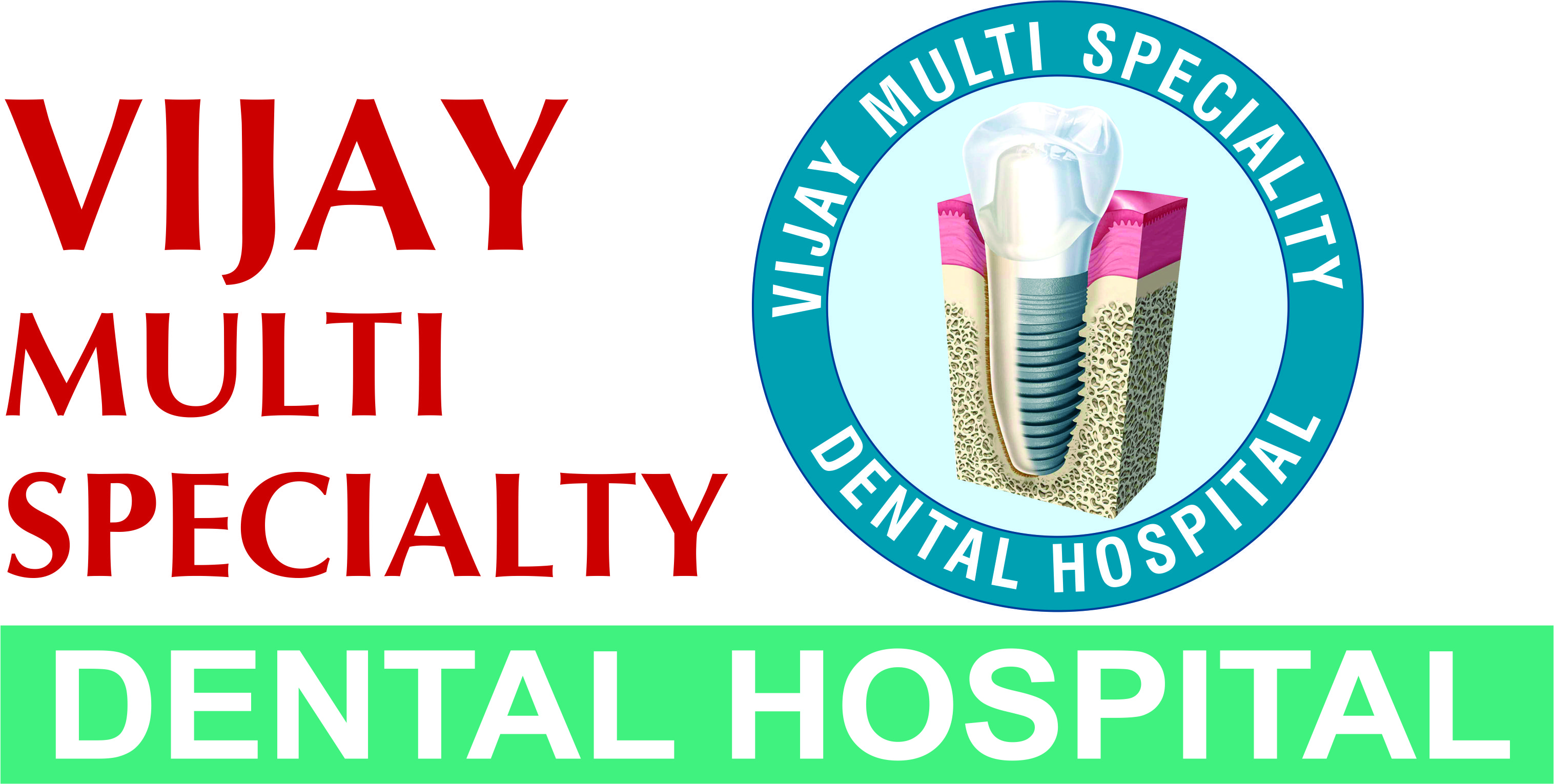 Vijay Multispeciality Dental Hospital