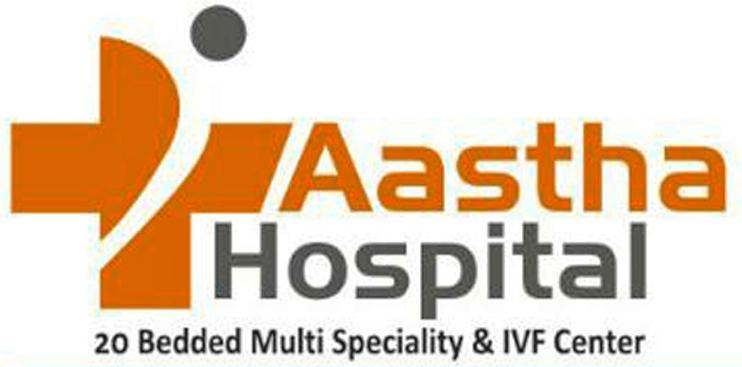 Aastha Hospital & IVF Centre