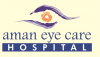 Aman Eye Care Hospital