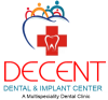 Decent Dental & Implant Center
