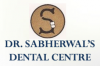 Dr. Sabherwal's Dental and Orthodontic Centre