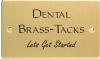 Dental Brass-Tacks