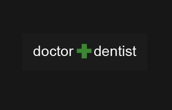 Doctor + Dentist