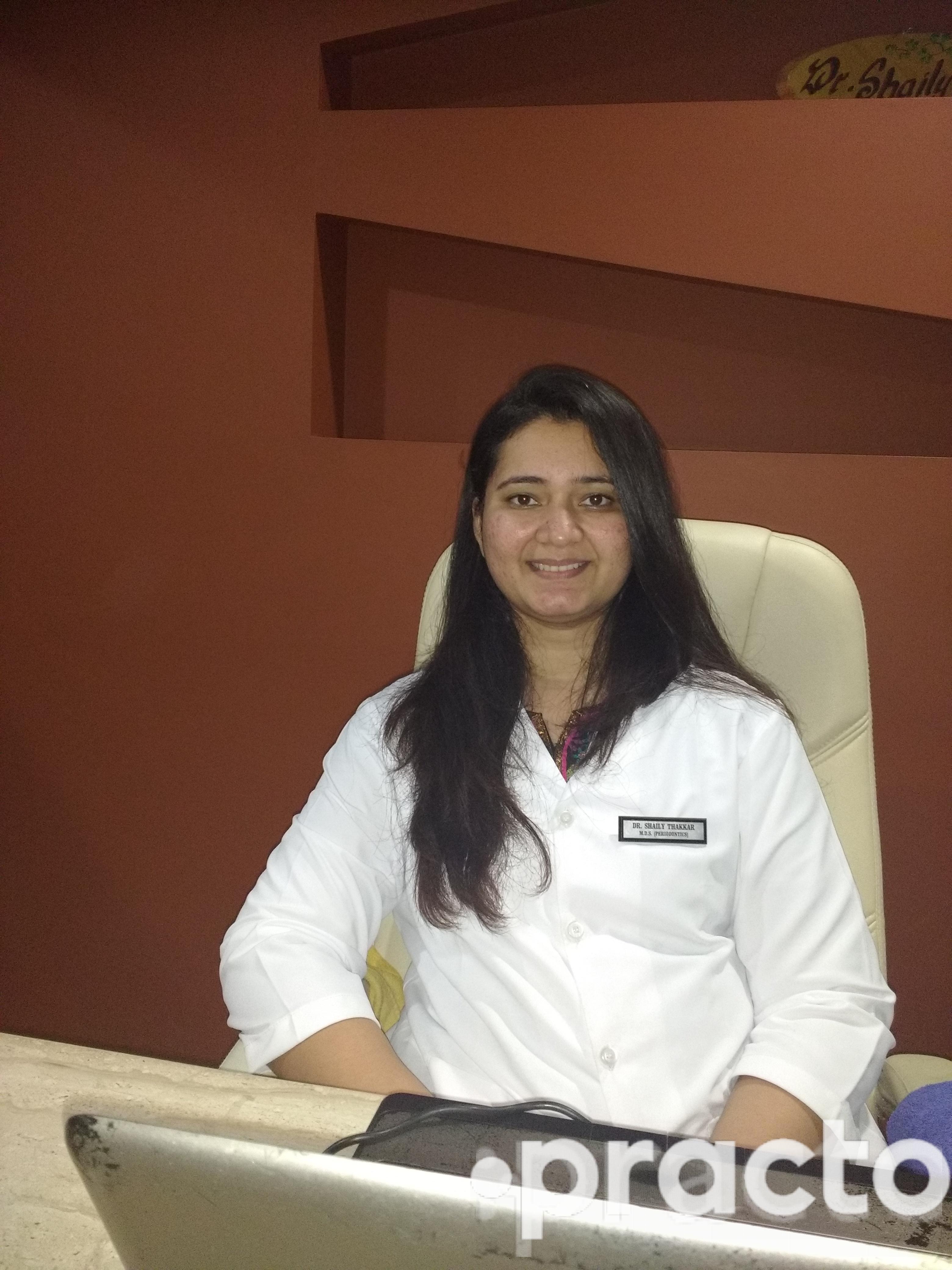 Dr. Shaily Thakkar - Dentist