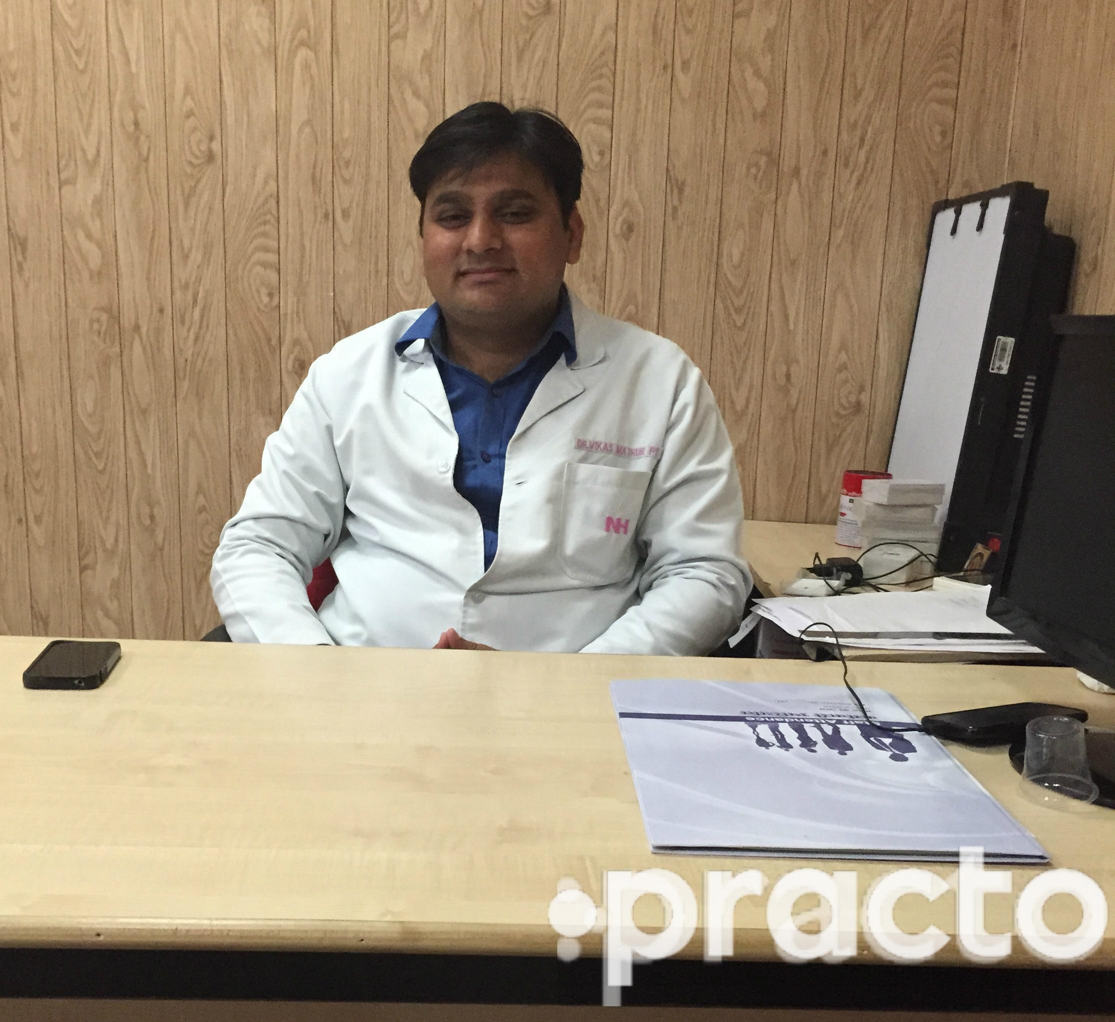 Dr. Vikas Mathur (PT) - Physiotherapist