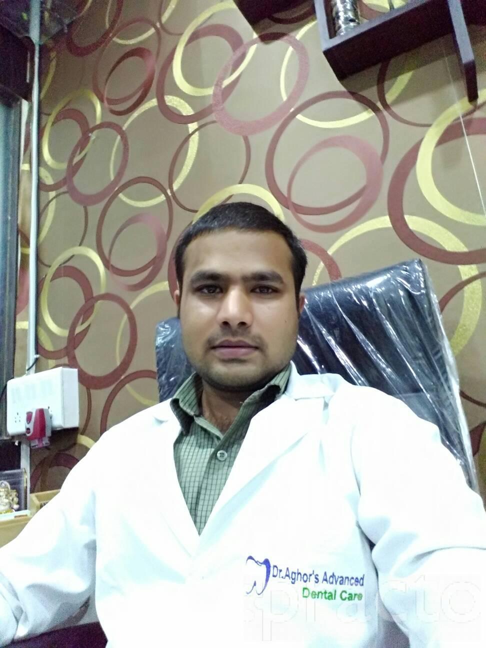Dr. Abhijeet Aghor - Dentist