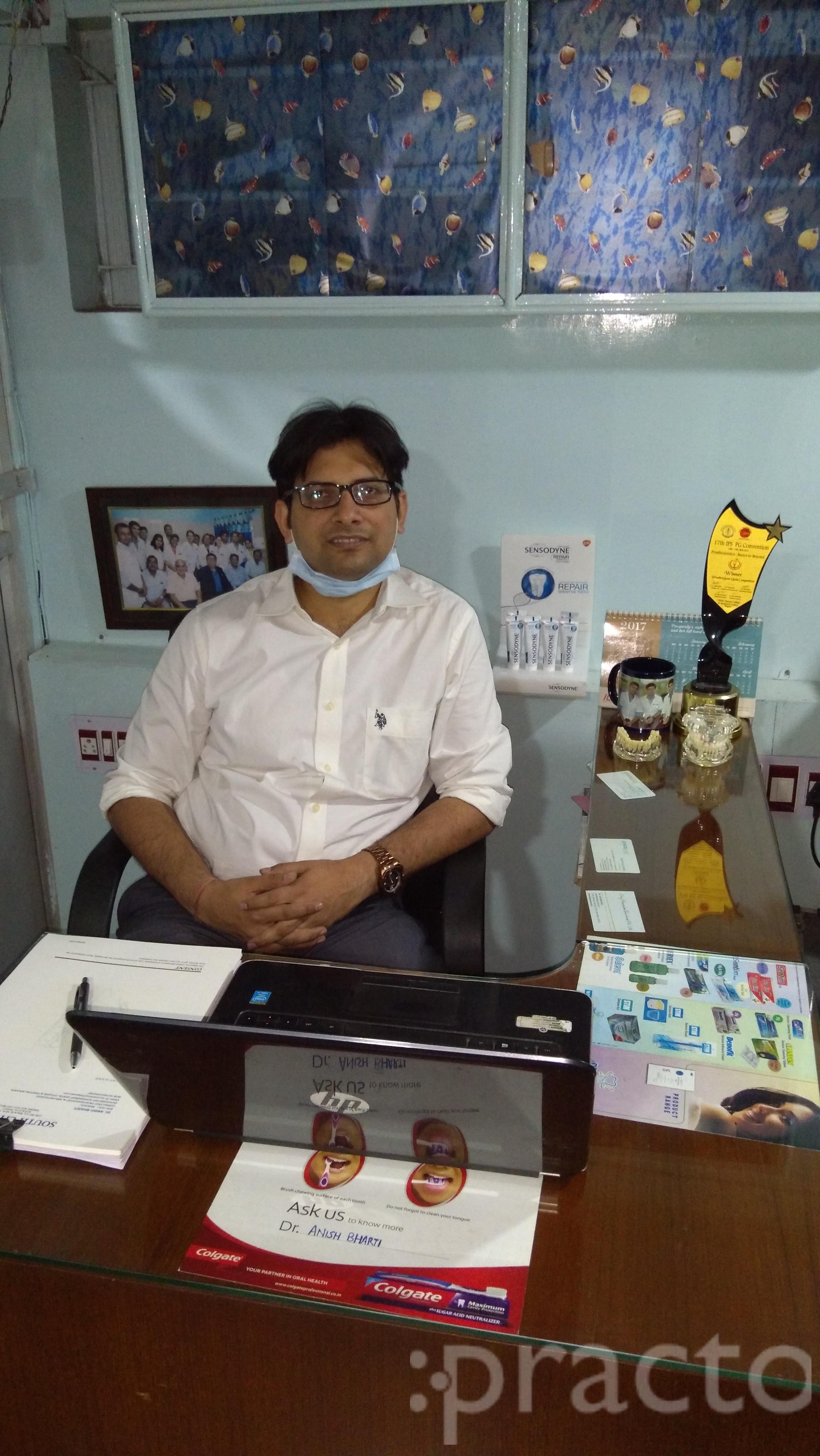Dr. Anish Bharti - Dentist