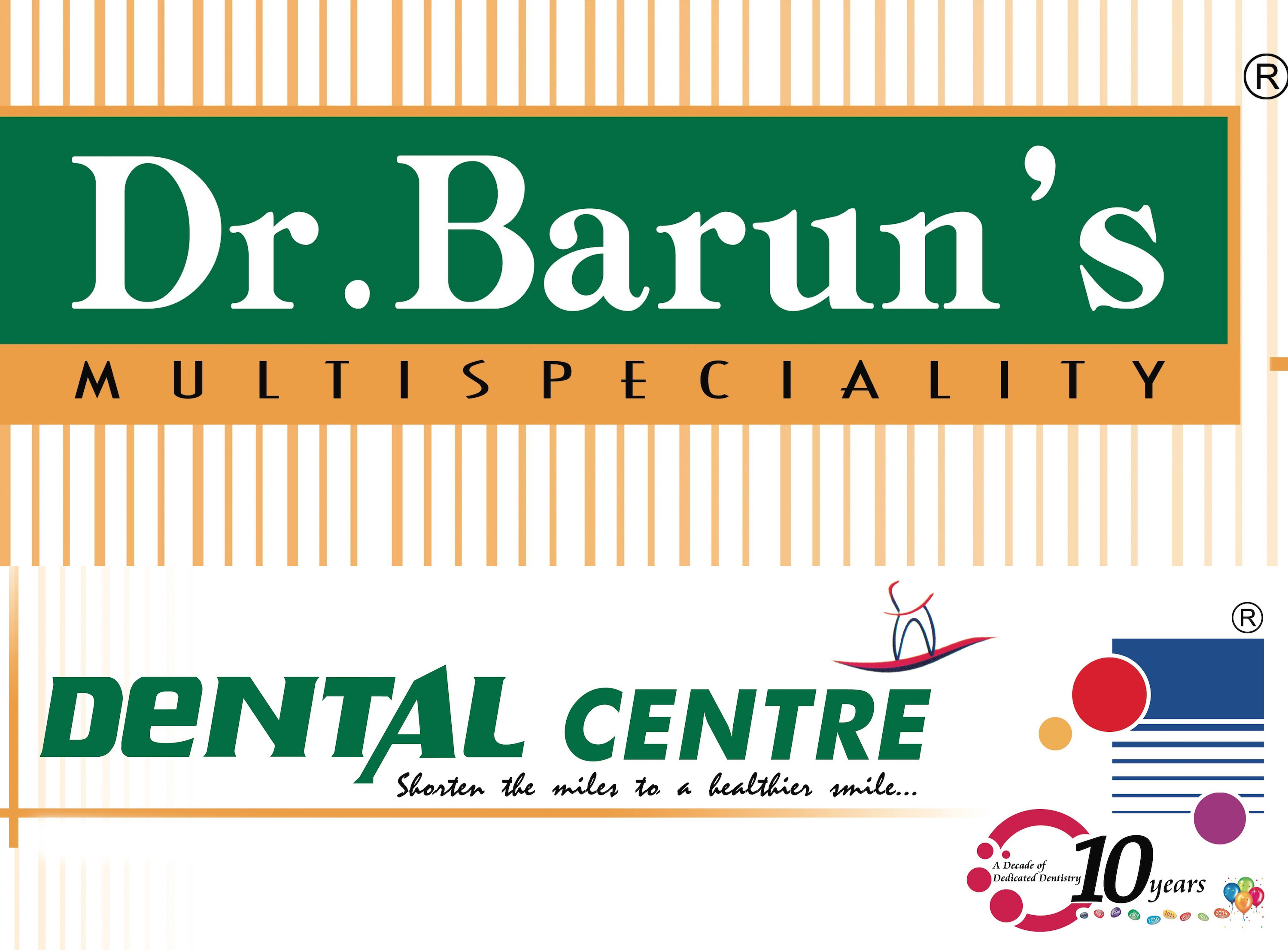 Dr. Barun's Multispeciality Dental Centre