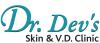 Dr. Dev's Skin & V. D. Clinic