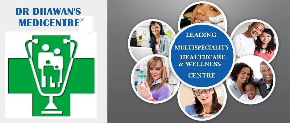 Dr. Dhawan's Medicentre Multispeciality Wellness Centre