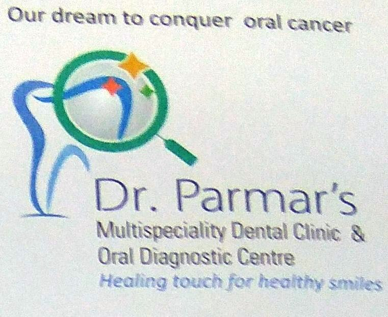 Dr. Parmar's Multispeciality Dental Clinic And Oral Diagnostic Centre