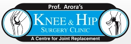 Dr. (Prof.) Arora's Knee & Hip Surgery Clinic.