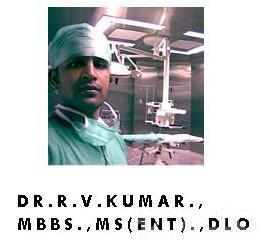 Dr. R. V. Kumar - Ear-Nose-Throat (ENT) Specialist