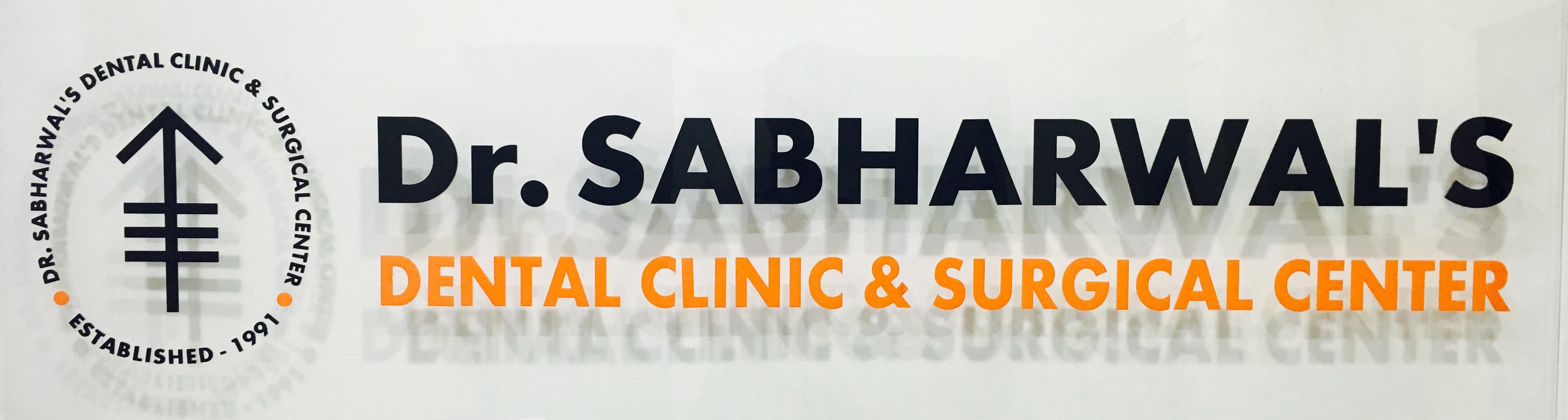 Dr. Sabharwal 's Dental Clinic & Surgical Center