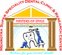 Mehrotra Super Speciality Dental Clinic & Research Centre