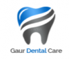 Gaur Dental Care