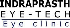 Indraprasth Eye-Tech Eye Clinic