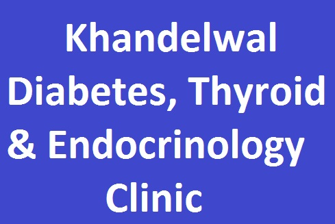 Khandelwal Diabetes, Thyroid & Endocrinology Clinic