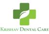 Krishav Dental Care