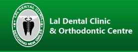 Lal Dental Clinic Braces & Implant Centre