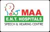 Maa E.N.T. Institute Speech & Hearing Centre