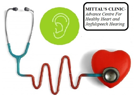 Mittal Clinic -  Advance Centre for Healthy Heart and Joyful Speech & Hearing