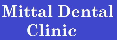 Mittal Dental Clinic