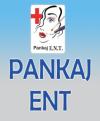 PANKAJ E.N.T. HOSPITAL