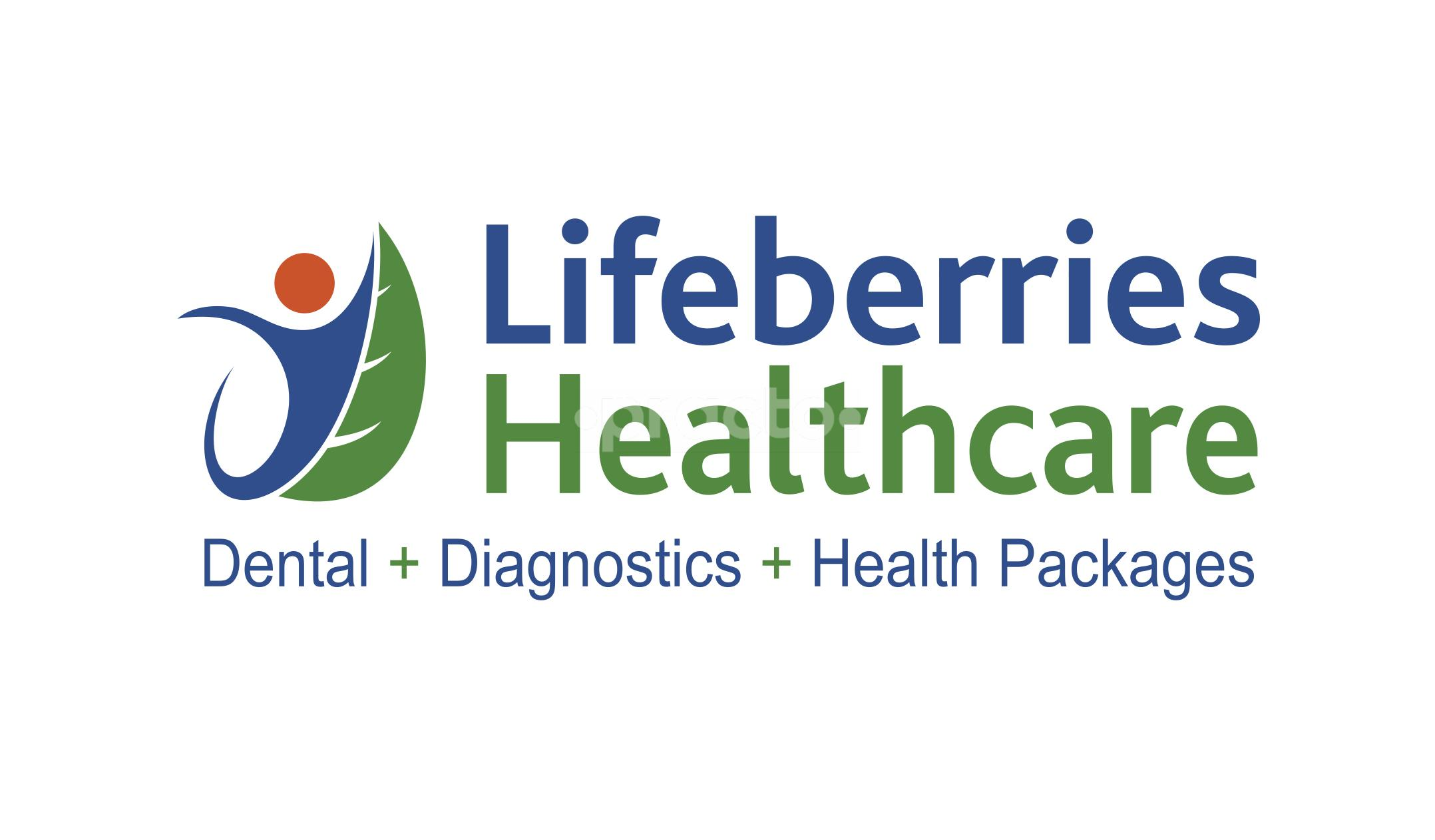 LifeBerries Healthcare Dental Clinic & Diagnostics