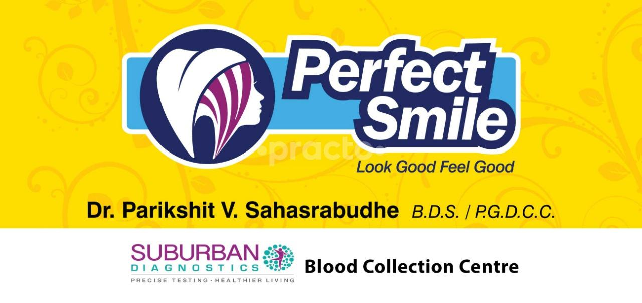 Perfect Smile Multi Speciality Dental Clinic