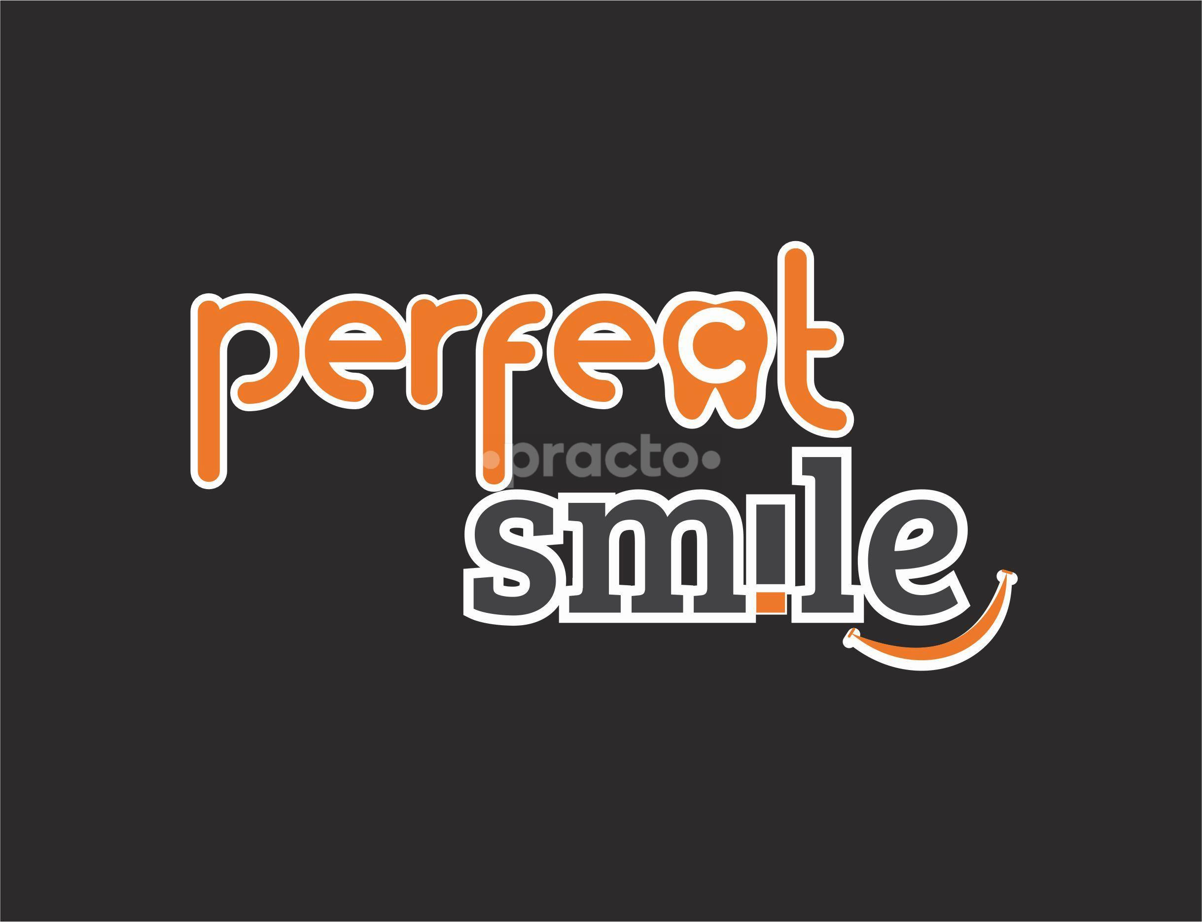Perfect Smile Verma's Dental Implant & Laser Centre