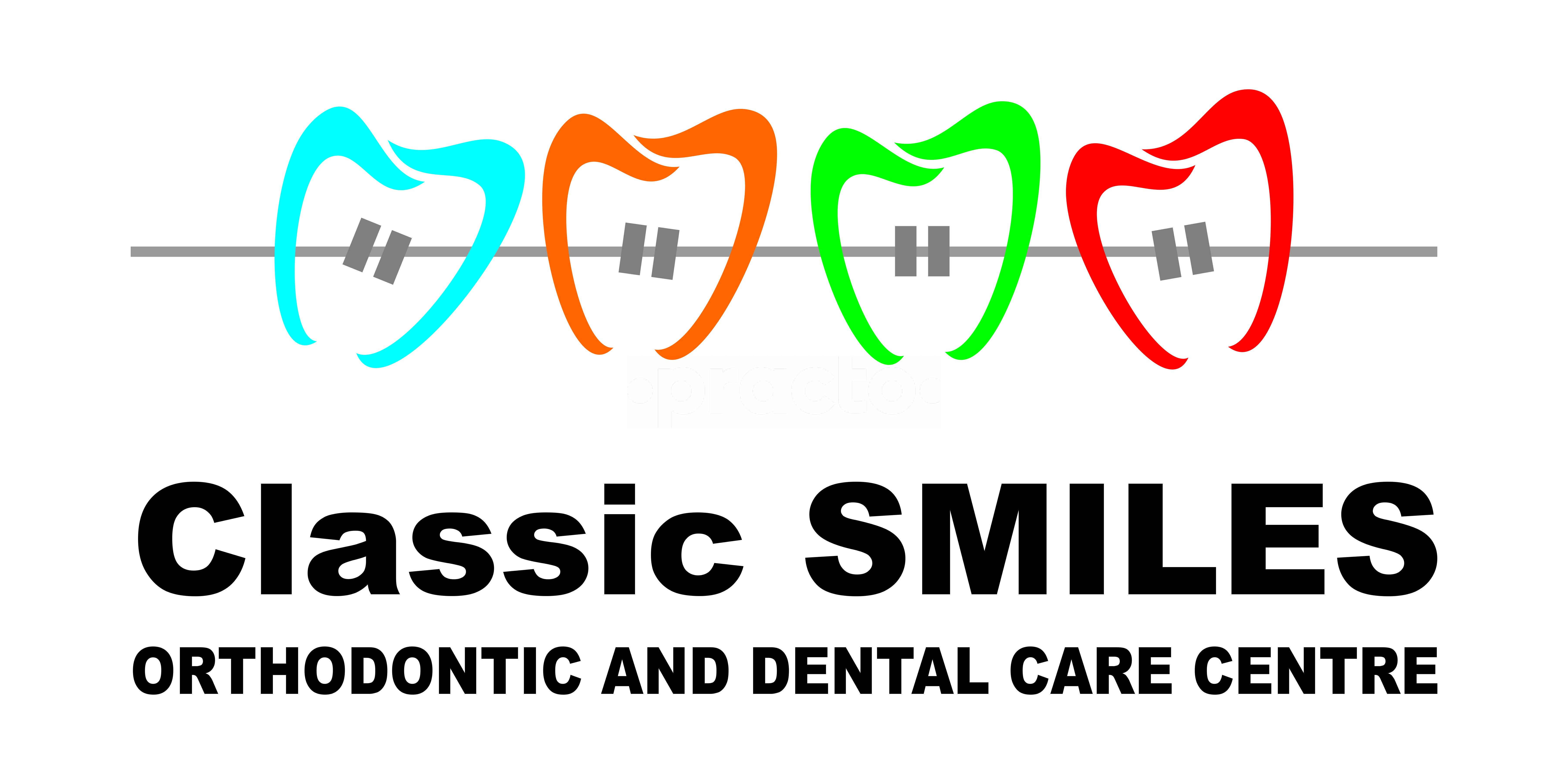 Classic Smiles Orthodontic and Dental Care Centre
