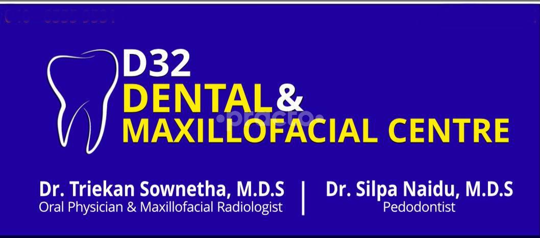 D32 Dental & Maxillofacial Centre