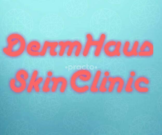 Dermhaus Skin Clinic