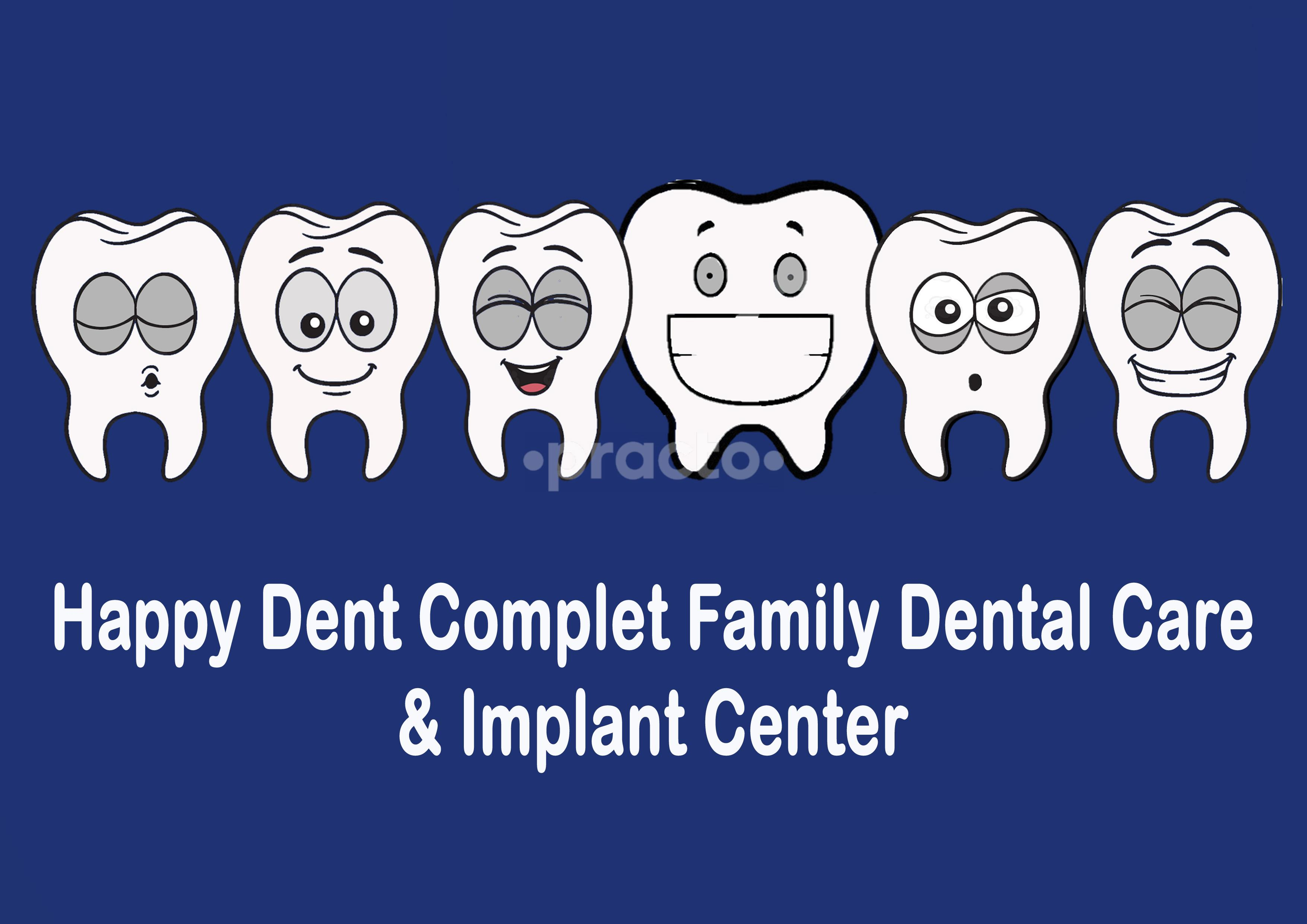Happy Dent Complete Family Dental Care Clinic
