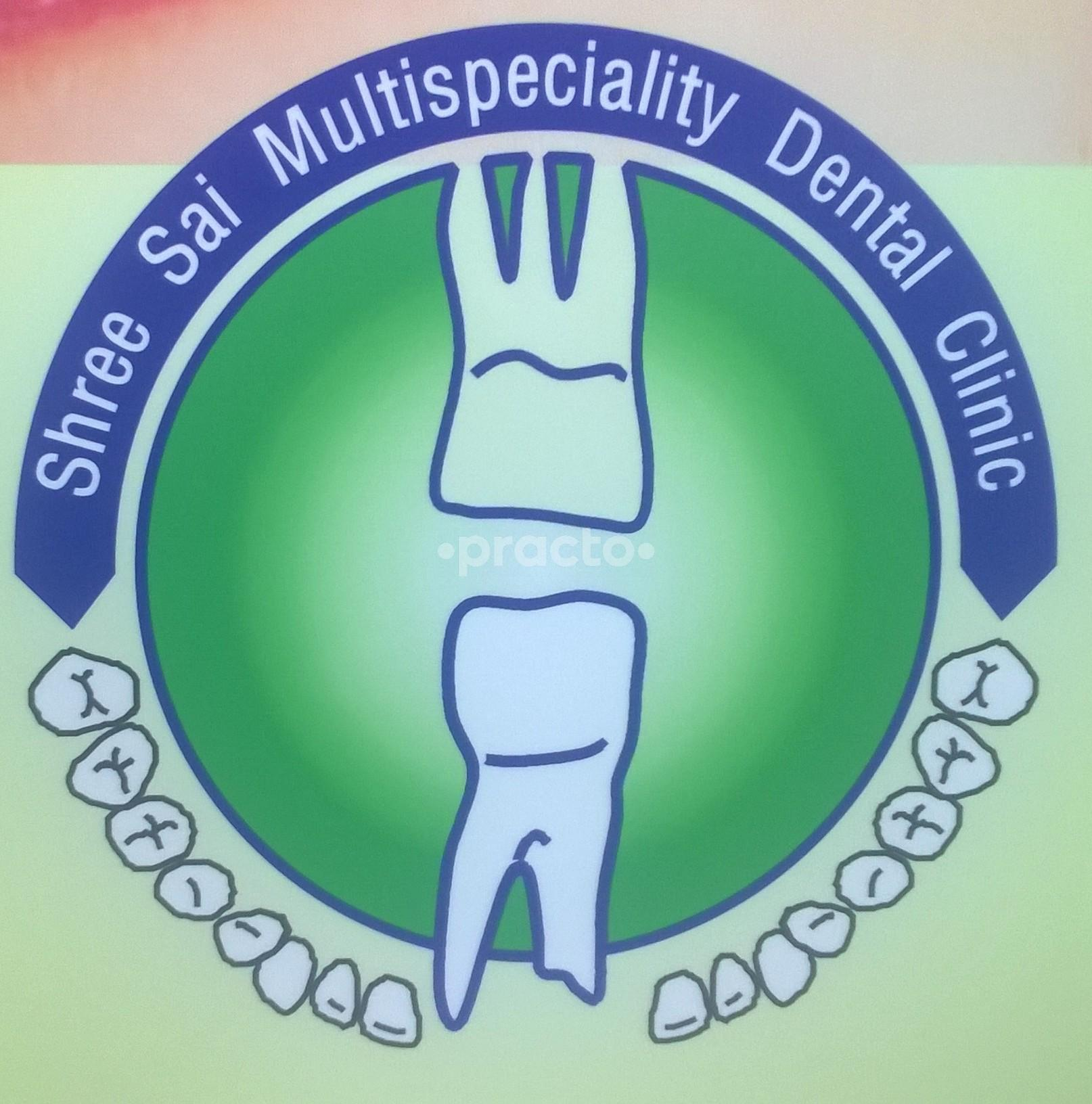 Shree Sai Multispeciality Dental Clinic.
