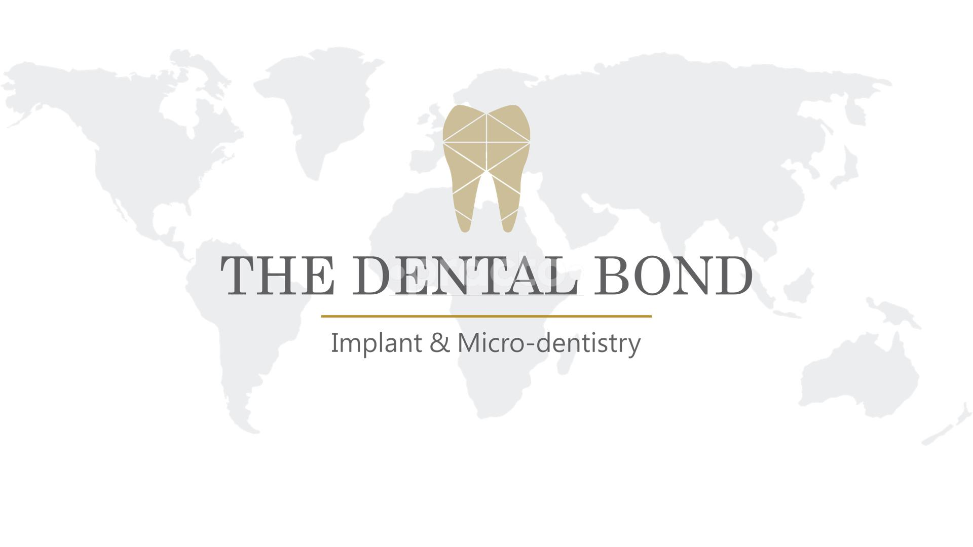 The Dental Bond-Implant & Mico-Dentisry