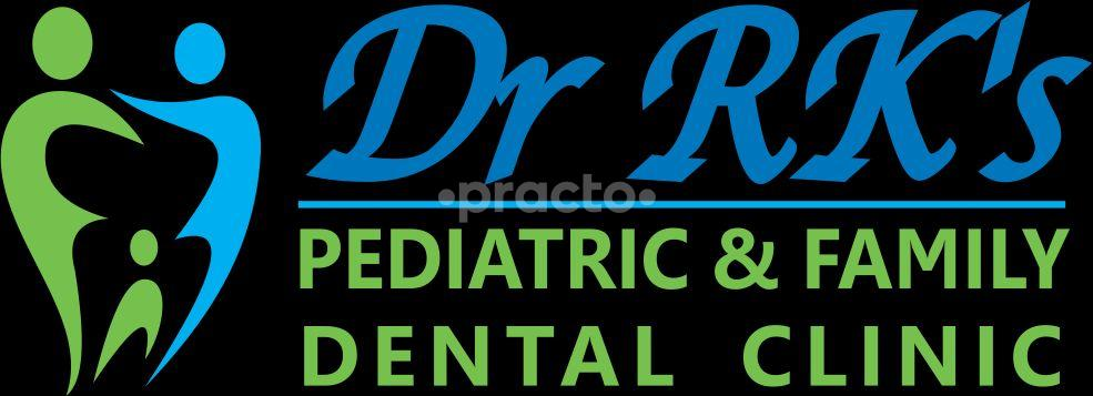 Dr.RK's Pediatric and Family Dental Clinic
