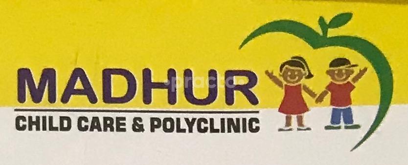 Madhur Child Care & Polyclinic