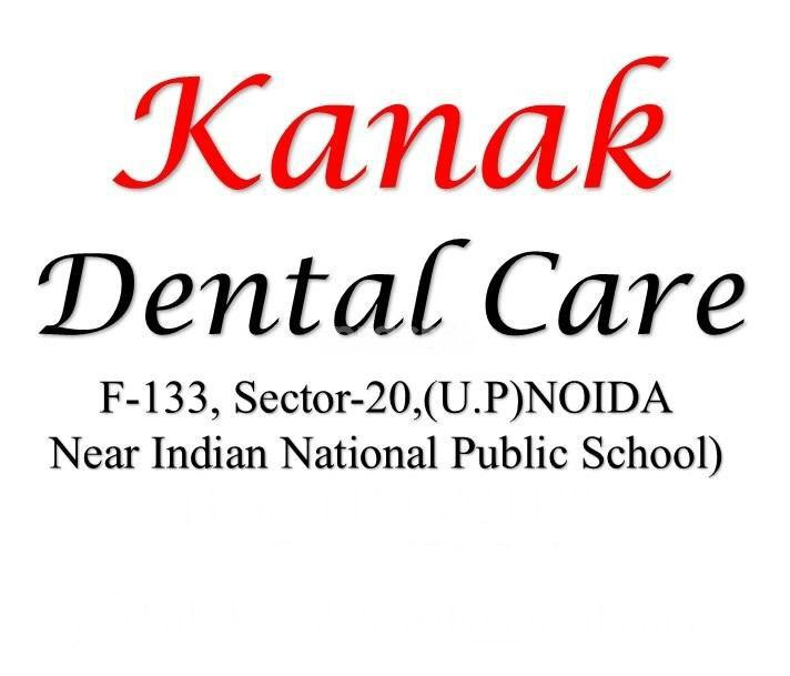 Kanak Multi Speciality Dental Clinic