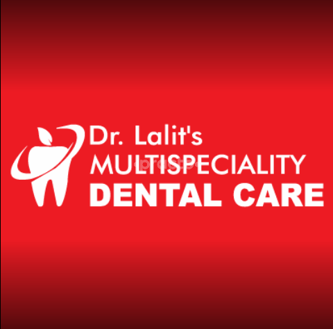 Dr Lalit's Multispeciality Dental Care Clinic