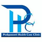 Pushpawanti Health Care Clinic