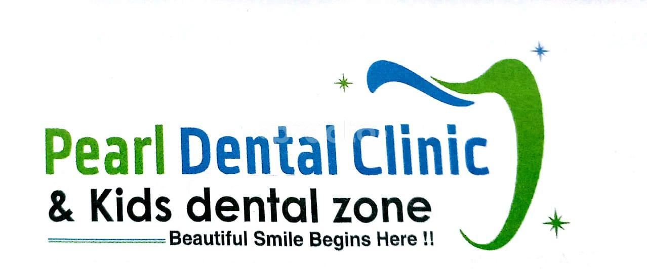 Pearl Dental Clinic and Kids Dental Zone